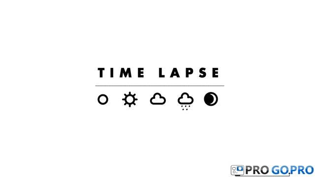 Как снимать Timelapse на камеру GoPro